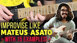 Baixar How To Improvise In The Style Of Mateus Asato: Analysis WITH 15 Lick Examples