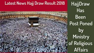 Pakistan Hajj Draw News 2018