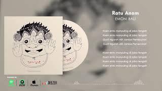 EMONI - Ratu Anom (Official Lyric Video)