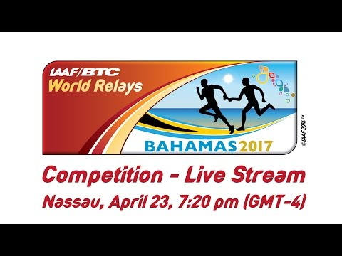 IAAF/BTC World Relays Bahamas 2017 - Day 2