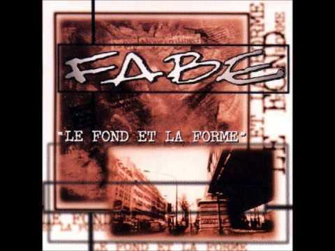 Fabe - Le fond et la forme  (Full Album)