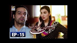 Meri Nanhi Pari Episode 15 - 16th May 2018 - ARY Digital Drama