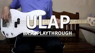 Ulap - Rob Deniel (Bass Playthrough with Tabs)