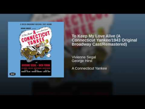 To Keep My Love A A Connecticut Yankee1943 Original Broadway CastRemastered