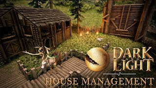 Dark and Light Basics - House Management