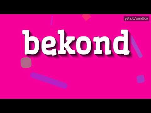 BEKOND - HOW