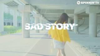 Merk & Kremont - Sad Story (Out Of Luck) - LYRICS (Explicit)