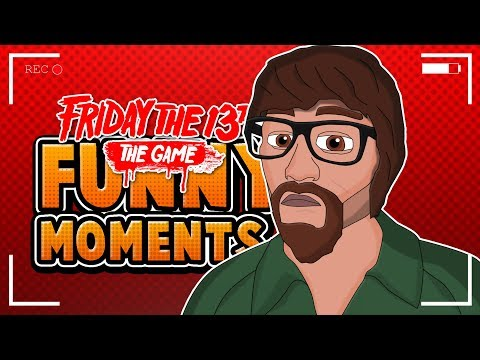 Friday The 13th The Game Funny Moments   THE RISE OF THE LACHAPPA (Friday The 13th Fun)