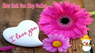 Download Slow Rock Medley ll Most Popular Non Stop Medley Songs Mp3 and Videos