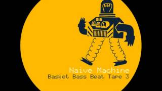 Naive Machine - Weater Eater