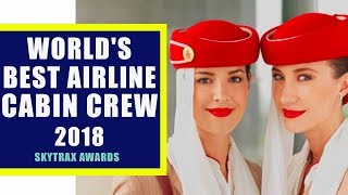 Top 20 World's Best Airline Cabin Crew 2018 by Skytrax