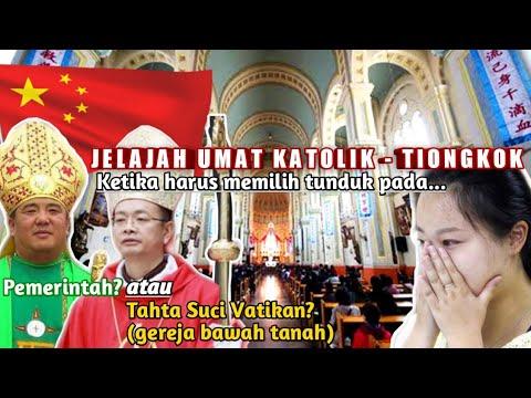 Perjuangan UMAT KATOLIK TIONGKOK Menghidupi Imannya Di Negara Komunis Terbesar