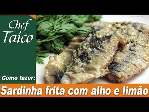 Sardinha Frita Com Alho E Limao Chef Taico Youtube