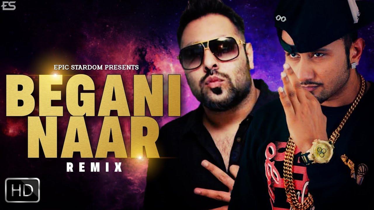 Begani Naar Buri - Yo Yo Honey Singh & Badshah - Honey ...