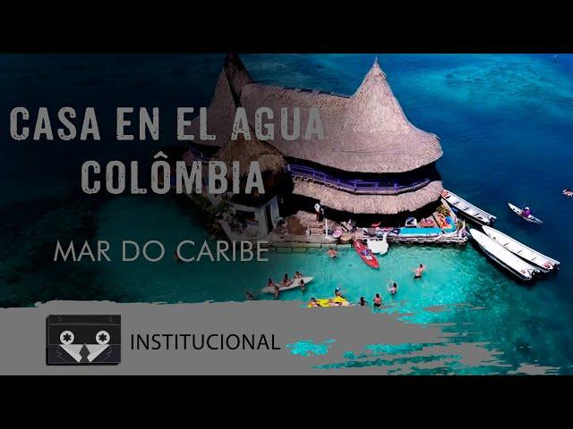 Casa en el Agua - Colômbia | Mar do Caribe