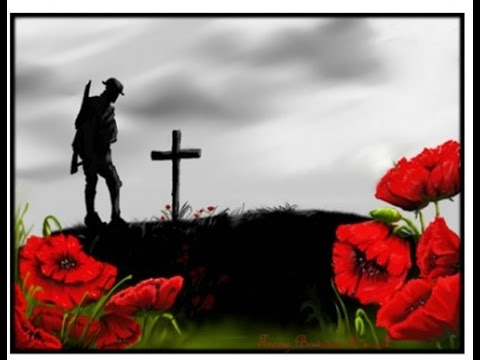 Remembrance Day - 2017 (Armistice Day) R.I.P - Thank You!