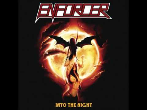 Enforcer - Into the Night (2008)