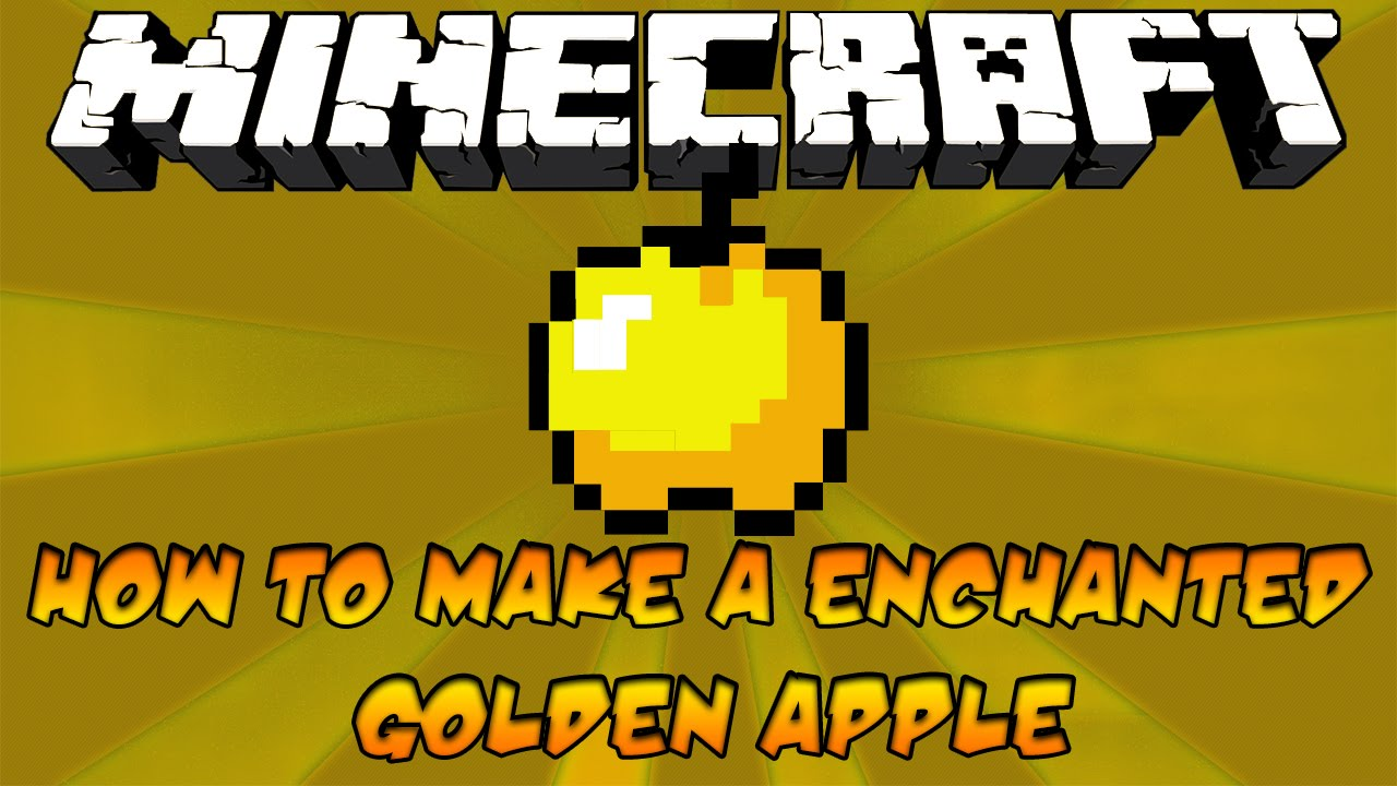 How To Craft Enchanted Golden Apple