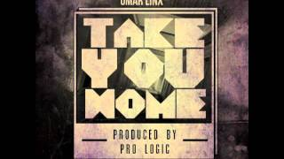 Omar LinX - Take You Home