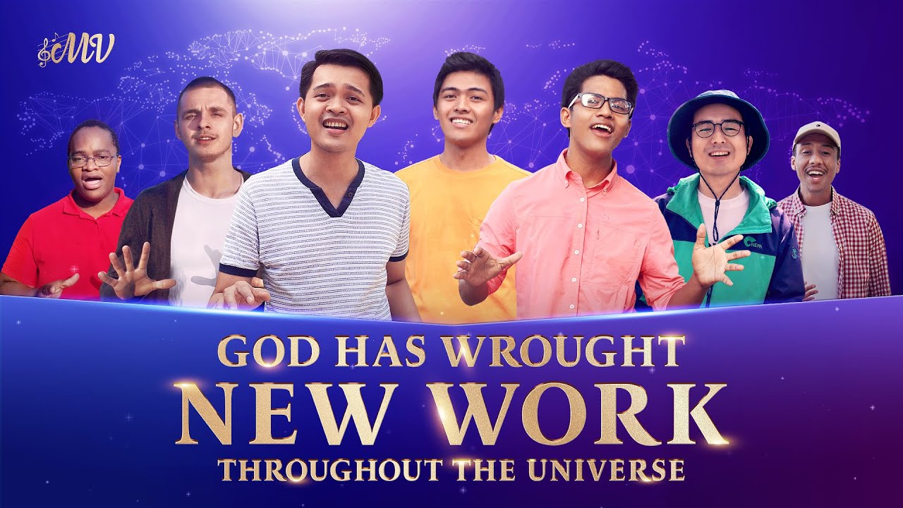"2020 Christian Music Video | ""God Has Wrought New Work Throughout the Universe"" 