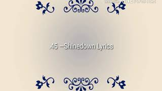45 Shinedown Lyrics
