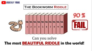 Tricky Hard Riddle 👉 [Bookworm Logic Puzzle from Hardest riddles and brain teasers for adults]