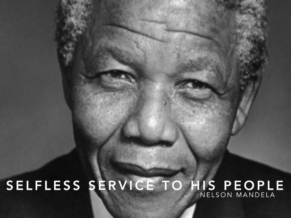 Nelson Mandela -Selfless Service to his People - YouTube
