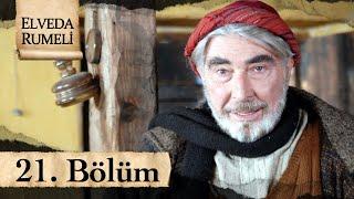 Elveda Rumeli 21. Bölüm - atv
