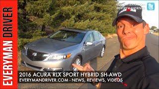 Here's the 2016 Acura RLX Sport Hybrid SH-AWD on Everyman Driver