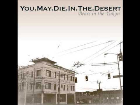 You.May.Die.In.The.Desert - Interlude mp3