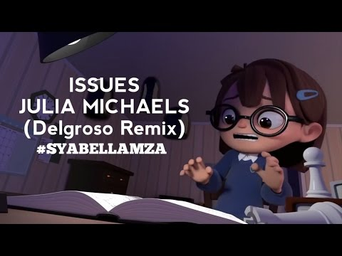 Julia Michaels - Issues (Delgrosso Remix) | ANIMATION (HD)