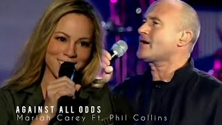 Mariah Carey Ft. Phil Collins - Against All Odds (Live)
