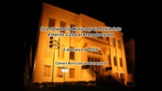 Solenidade - Dia Municipal do Patrimônio Emérito Cultural Araraquarense