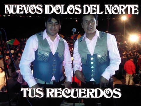 Los Nuevos Idolos del Norte Mix 2016
