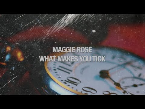 """Download Maggie Rose - """"What Makes You Tick"""" (feat. Marcus King) [Official Lyric Video]"""
