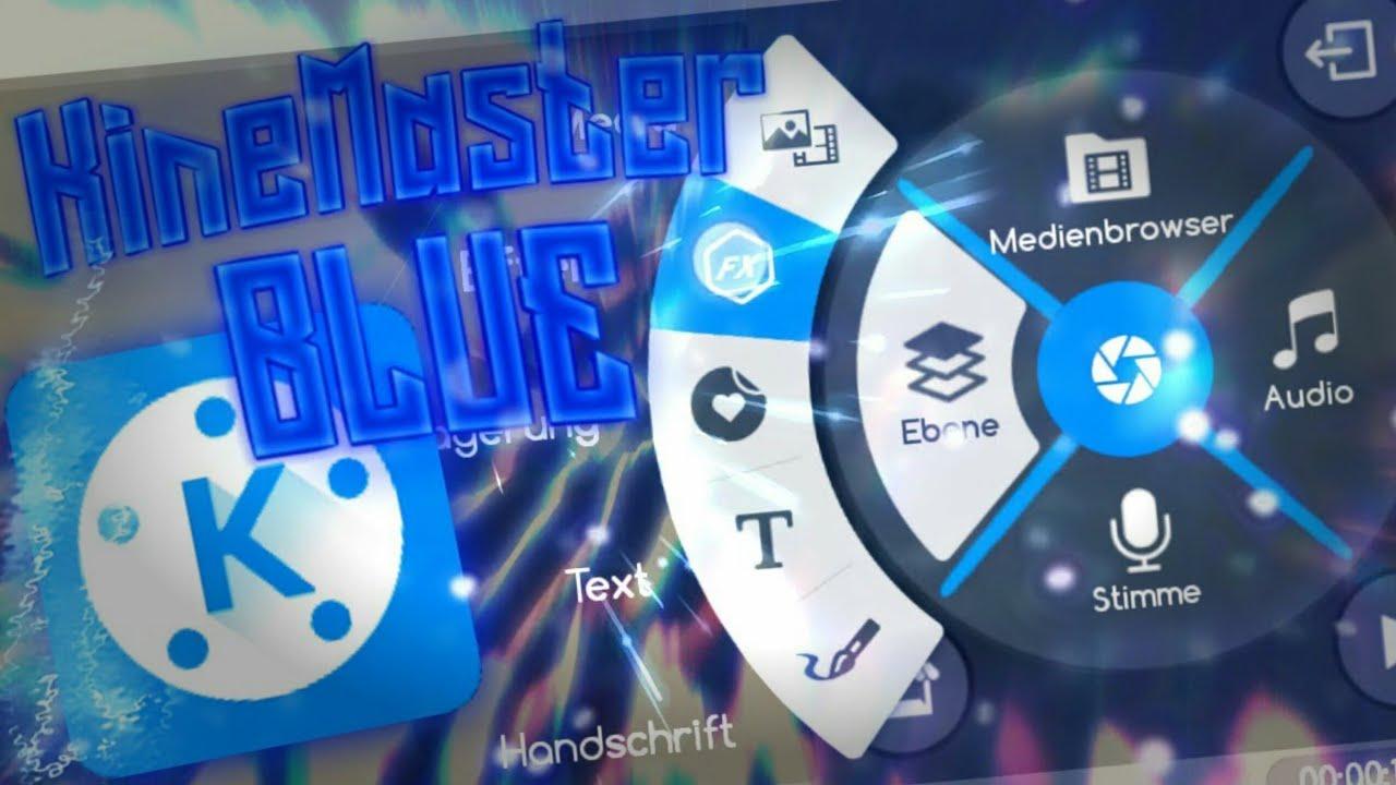 Kinemaster blue MOD APK (NO WATERMARK NO ADS 4K IMPORT