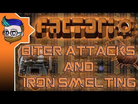 MORE BITER ATTACKS AND MORE IRON SMELTING | Factorio 0.16 #88