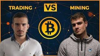 MINING VS TRADING DE CRYPTO - Capetlevrai & Hasheur