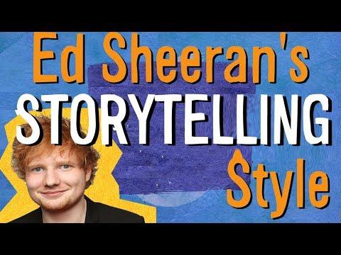 How Ed Sheeran tells a story in his songs