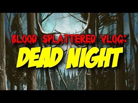 Dead Night (2018) – Blood Splattered Vlog (Horror Movie Review)