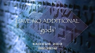 Have No Additional gods - Pastor Billy Jung (Hope of Glory)
