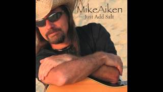 Mike Aiken - 90 Miles To Hemingway (Official Audio)