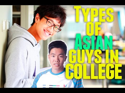 Types of Asian Guys In College