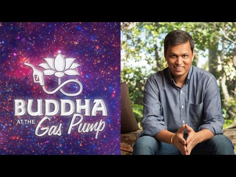 Panache Desai - Buddha at the Gas Pump Interview