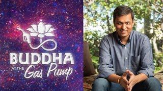 Panache Desai - Buddha at the Gas Pump Interview