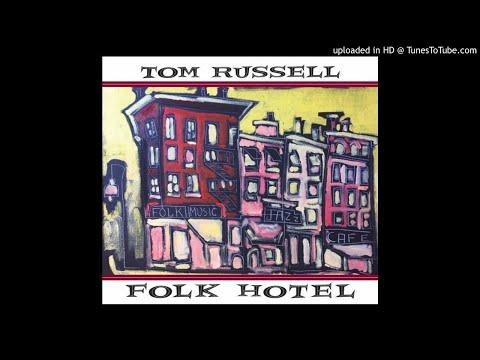 Tom Russell - Just Like Tom Thumbs Blues (feat. Joe Ely)