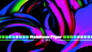 Rainbow Flyer (Extended Mix) - dj Taka edited by dj Vulpini