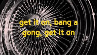 Bang a Gong (Get It On) | T. Rex | Lyrics ☾☀