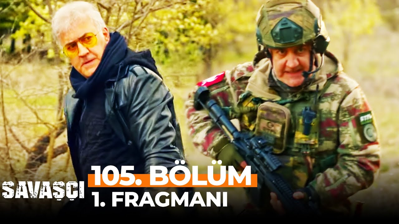 Savaşçı 105. Bölüm 1. Fragmanı | O Benim Kardeşim Değil, Terörist!