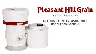 NutriMill Plus Lid & Tube Connections